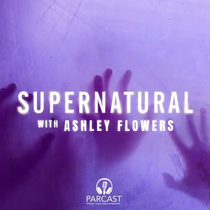 """""""Supernatural With Ashley Flowers"""